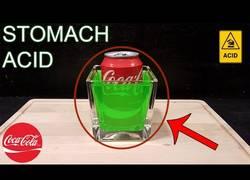 Enlace a La terrible reacción que provoca la Coca-Cola con el ácido estomacal