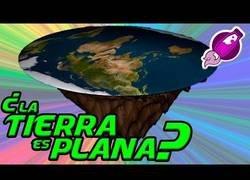 Enlace a La Tierra es plana y tú no lo sabías