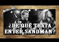 Enlace a ¿Qué leyenda inspiró Enter Sandman de Metallica?
