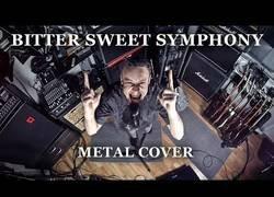 Enlace a Interpretan la mítica Bitter Sweet Symphony en una cover de Metal