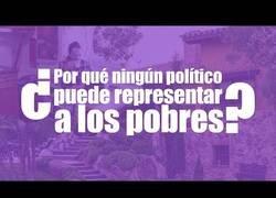Enlace a ¿Por qué ni Pablo Iglesias ni ningún político pueden representar a los pobres?