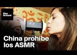 Enlace a China prohíbe el ASMR por su poder orgásmico y es tal que lo considera pornografía, ya que en este país está prohibida