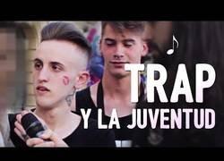 Enlace a Preguntando a la juventud por la gran moda del 2018: el trap
