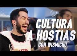 Enlace a Cultura a hostias con Wismichu