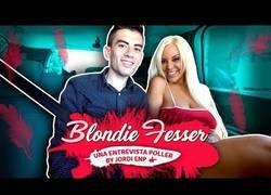 Enlace a Jordi ENP entrevista a la actriz de nopor Blondie Fesser y nos cuenta curiosidades sobre la industria