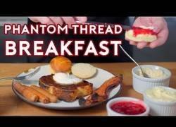 Enlace a Desayuno desde The Phantom Thread