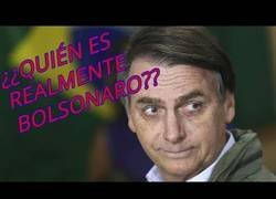 Enlace a ¿Quién es realmente Bolsonaro?