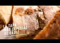 Enlace a La tapa más especial de Cádiz