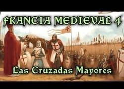 Enlace a Las cruzadas mayores de la Francia medieval