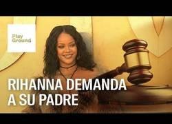 Enlace a Rihanna acaba de demandar judicialmente a su propio padre