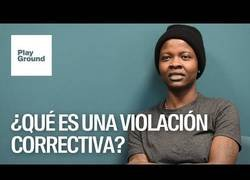 Enlace a ¿Qué es la violación correctiva?