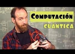 Enlace a ¿Que es y cómo funciona la computación cuántica?