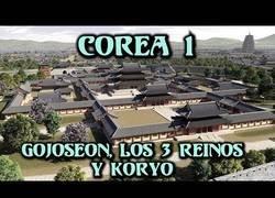 Enlace a Corea: Gojoseon, los Tres Reinos y Koryo