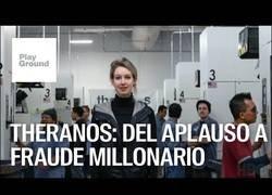 Enlace a Theranos: el fraude millonario de Elizabeth Holmes.