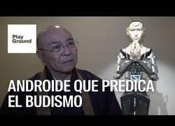 Enlace a El robot que predica el budismo