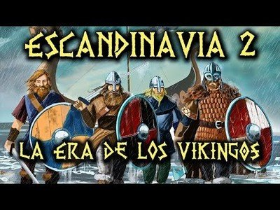 Escandinavia: la era de los vikingos