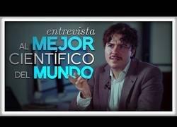 Enlace a Entrevista al mejor científico del Mundo