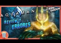 Enlace a Agujeros y errores de Aquaman (1ª parte)
