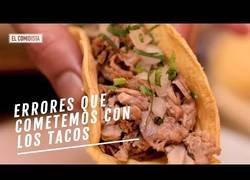 Enlace a Errores que cometen los españoles al comer tacos
