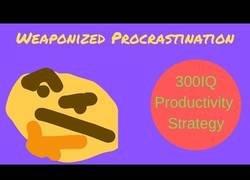 Enlace a Convertir la procrastinación en un arma beneficiosa para ti