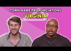 Enlace a Intentando pronunciar correctamente ciudades del estado de Virginia, EEUU