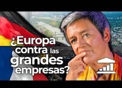Enlace a ¿Está europa en contra de las grandes empresas?
