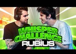 Enlace a Whisper challenge con Rubius