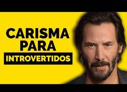 Enlace a Carisma para introvertidos con Keanu Reeves
