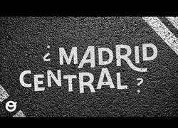 Enlace a ¿Qué está pasando con Madrid Central?