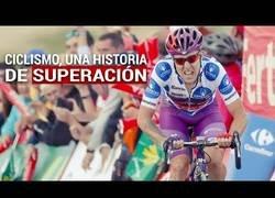 Enlace a Ciclismo, una historia de superación | La Vuelta a España