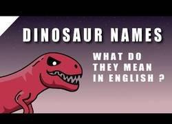 Enlace a Etimología de los dinosaurios [ENG]