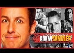 Enlace a La explicación del odio a Adam Sandler