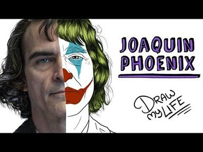 El 'Draw My Life' de Joaquin Phoenix, el actor que da vida al Joker