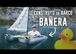 Enlace a Construyendo un barco con una bañera