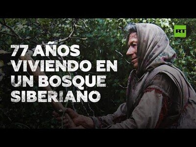 Una anciana lleva 77 años viviendo en un bosque siberiano