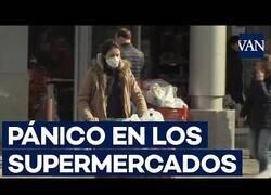 Enlace a El pánico en los supermercados españoles