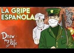 Enlace a El 'Draw My Life' de la Gripe Española que tuvo lugar hace 100 años