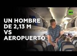 Enlace a Los problemas de tomar un vuelo midiendo más de 2 metros
