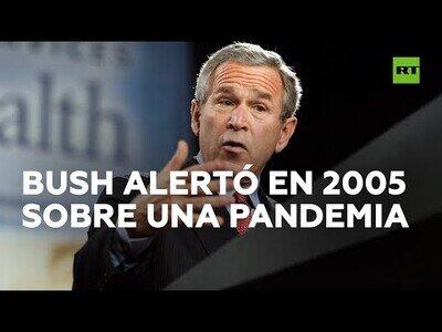 George Bush predijo la llegada de una pandemia en 2005