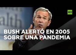 Enlace a George Bush predijo la llegada de una pandemia en 2005