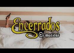 Enlace a Encerrados: El musical (Parodia Enredados Cuarentena)