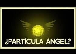 Enlace a ¿Qué es la 'Partícula Ángel'?