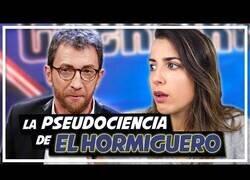 Enlace a Desmontando el discurso científico de Pablo Motos en El Hormiguero