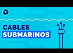 Enlace a Los cables submarinos que hacen funcionar Internet