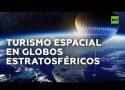 Enlace a Compañía estudia ofrecer viajes al espacio en globo