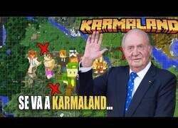 Enlace a JUAN CARLOS I se va a KARMALAND