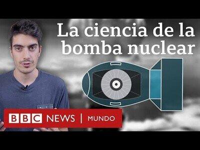 ¿Cómo funciona una bomba nuclear?