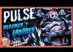 Enlace a Resumen y errores de guión de la película PULSE