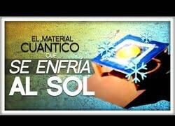 Enlace a El material que se enfría cuando lo expones al Sol