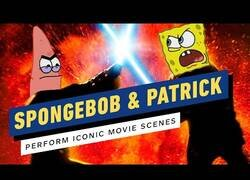 Enlace a Algunas escenas míticas del cine con las voces de Patricio y Bob Esponja